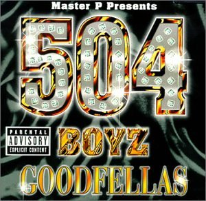 504 Boyz - Goodfellas - Zortam Music