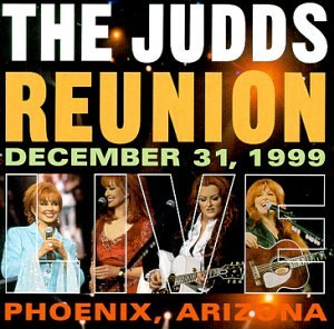 The Judds Reunion Live