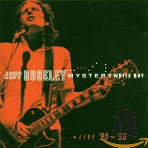Jeff Buckley - Mystery White Boy - Zortam Music