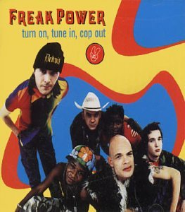 Freak Power - Turn on, Tune in, Cop Out - Zortam Music