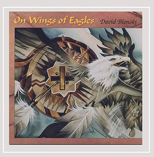 Original album cover of On Wings of Eagles by David Blonski