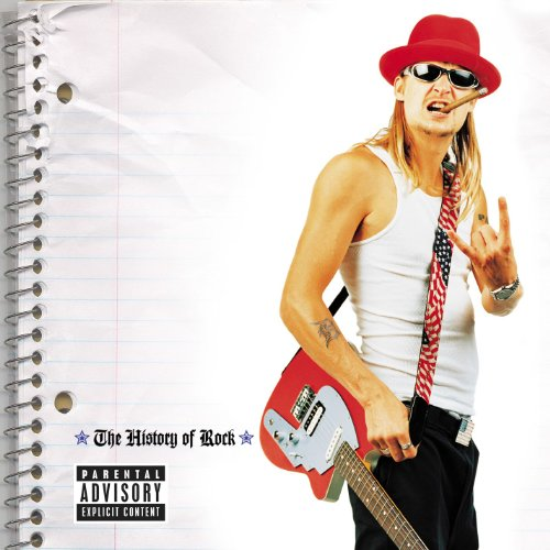 Kid Rock - History Of Rock