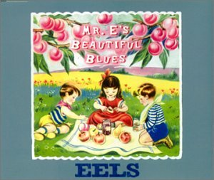 Mr. E's Beautiful Blues [Europe]
