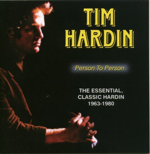 Essential Classic Hardin,1963-1980: Person to Person
