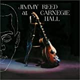 Capa de Jimmy Reed at Carnegie Hall