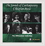 The Sounds of Contemporary Ethiopian Music - Millennium Collection
