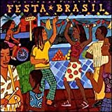 Album cover for Putumayo Presents: Festa Brasil
