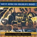 West African Highlife Band: Salute to the Highlife Pioneers
