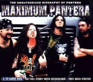 Maximum Audio Biography: Pantera