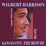 Kansas City: The Best of Wilbert Harrison