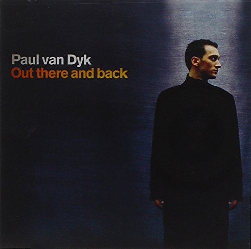 Paul Van Dyk - Out There and Back - Zortam Music