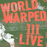 Capa do álbum World Warped III Live