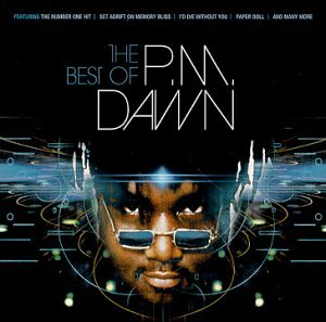 PM Dawn - The Best Of PM Dawn