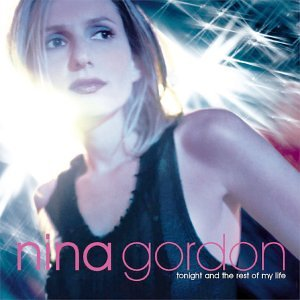 Nina Gordon - Tonight and the Rest of My Life - Zortam Music