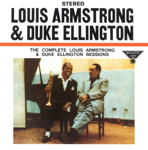 Louis Armstrong & Duke Ellington: The Great Summit: Complete Sessions