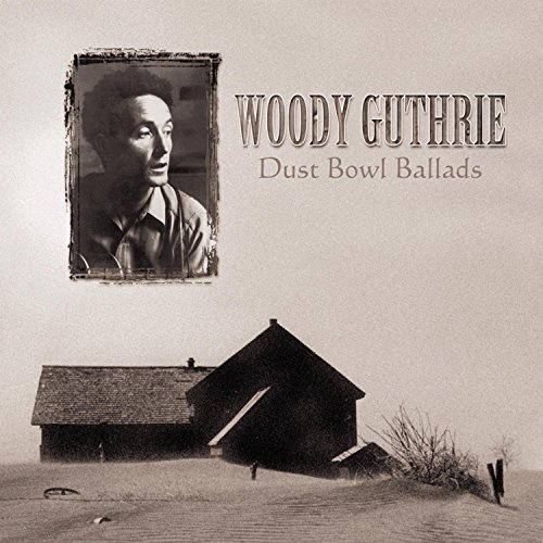 Woody Guthrie  gt  gt  Dust Bowl Ballads by Woody Guthrie album cover