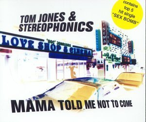 Mama Told Me Not to Come [Import CD]