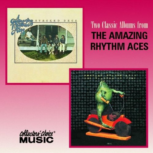 Two Classic Albums from The Amazing Rhythm Aces: Stacked Deck/Too Stuffed to Jump
