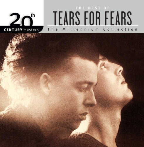 20th Century Masters - 20th Century Masters - The Millennium Collection: The Best of Tears for Fears