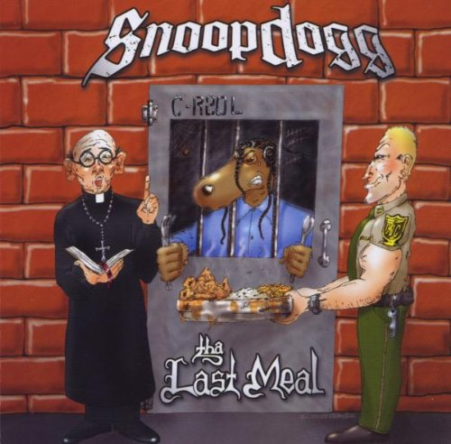 Snoop Dogg - Tha Last Meal - Zortam Music