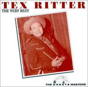 The Very Best of Tex Ritter