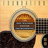 Skivomslag för Foundation: Doc Watson Guitar Instrumental Collection, 1964-1998