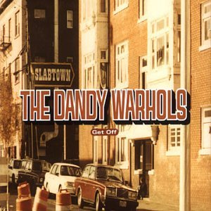 The Dandy Warhols - Get Off - Zortam Music