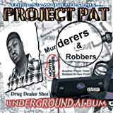 >Project Pat - Fuck a Bitch