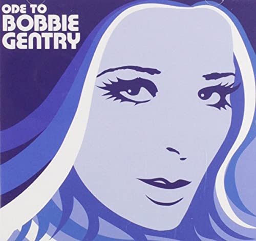 Bobbie Gentry - The Capitol Years: Ode to Bobbie Gentry - Zortam Music