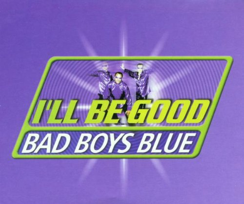 Bad Boys Blue - I