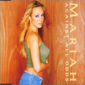 Mariah Carey - Against All Odds - Zortam Music