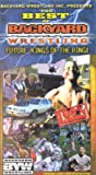 THE BEST OF BACKYARD WRESTLING: Future Kings of the Ring!