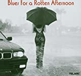 Various: Blues for a Rotten Afternoon