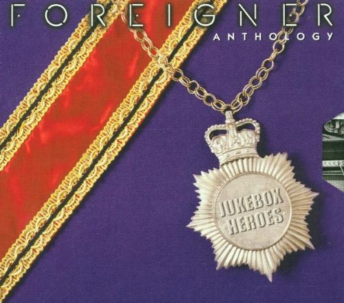 Foreigner - Jukebox Heroes: The Foreigner Anthology - Zortam Music