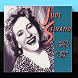 Judi Silvano: Song I Wrote Or Wish I Did