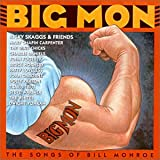 Big Mon - The Songs Of Bill Monroe
