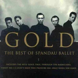 Spandau Ballet - Gold (The Best Of) - Zortam Music