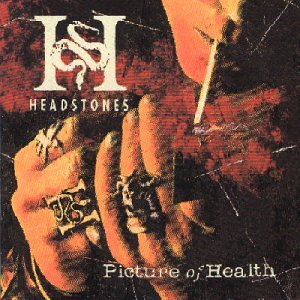 CD-Cover: The Headstones - Picture of Health