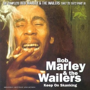 Bob Marley & The Wailers - Keep On Skanking - Zortam Music