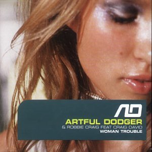 Artful Dodger - Woman Trouble on July 3 2000