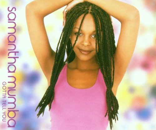"Samantha Mumba - ""Gotta Tell Ya"" (Single)"