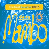 Pochette de l'album pour Cafe Mambo: The Real Sound of Ibiza (disc 1)