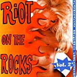 Copertina di album per Riot on the Rocks, Volume 1