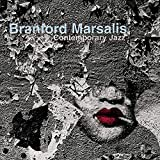 Branford Marsalis: Contemporary Jazz