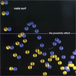 Nada Surf The Proximity Effect Album Lyrics