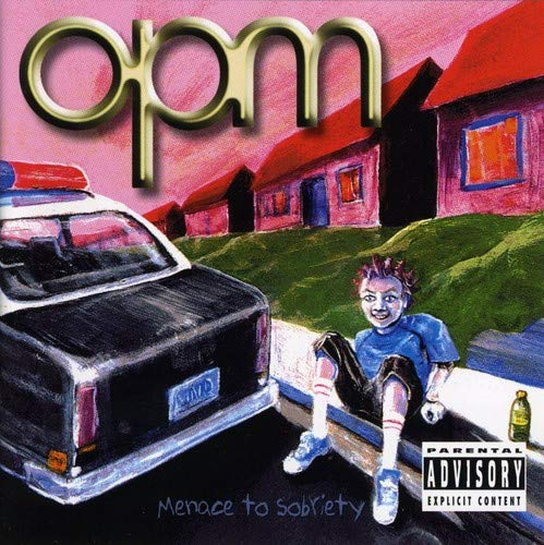 OPM - Menace to Sobriety - Zortam Music