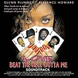 Love Beat The Hell Outta Me (2000 Film) - Love Beat The Hell Outta Me (2000 Film)