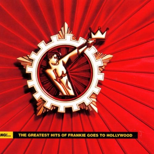 Frankie Goes To Hollywood - Bang!...  The Greatest Hits - Zortam Music