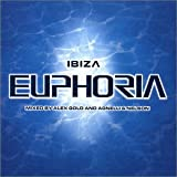 Ibiza Euphoria (disc 1) (Mixed by Alex Gold)