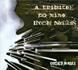 Album cover for Covered in Nails: A Tribute to Nine Inch Nails